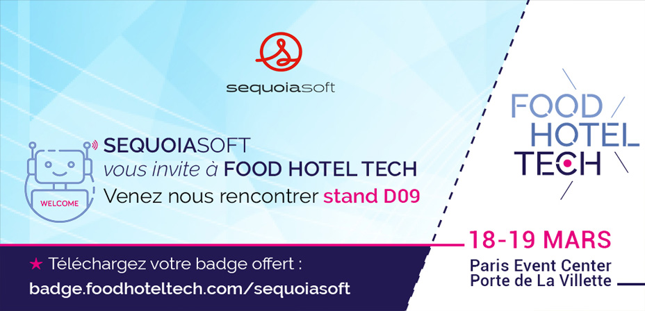 Sequoiasoft vous invite au salon Food Hotel Tech 2019
